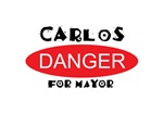 Carlos Danger for Mayor