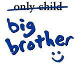 Only Child / Big Brother