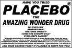 Placebo!