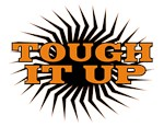 TOUGH IT UP