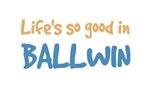 Life is so good in Ballwin