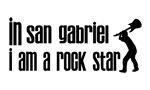 In San Gabriel I am a Rock Star