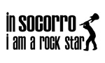 In Socorro I am a Rock Star