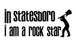 In Statesboro I am a Rock Star