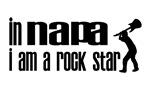 In Napa I am a Rock Star