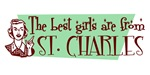 Best Girls are from ST. Charles