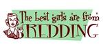 Best Girls are from Redding