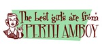 Best Girls are from Perth Amboy