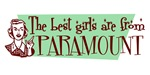 Best Girls are from Paramount
