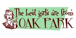 Best Girls are from Oak Park Il