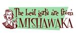Best Girls are from Mishawaka