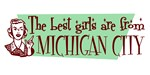 Best Girls are from Michigan City