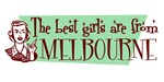 Best Girls are from Melbourne