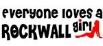 Everyone loves a Rockwall Girl