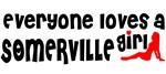 Everyone loves a Somerville Girl