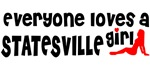 Everyone loves a Statesville Girl