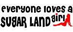 Everyone loves a Sugar Land Girl