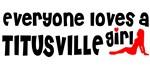 Everyone loves a Titusville Girl