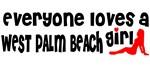 Everyone loves a West Palm Beach Girl