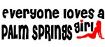 Everyone loves a Palm Springs Girl