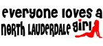 Everyone loves a North Lauderdale Girl
