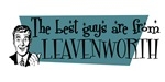 Best guys are from Leavenworth