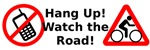 Hang Up! Watch for Cyclists!