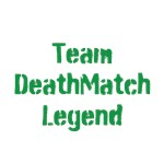 Team Deathmatch Legend
