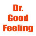 Dr. Good Feeling