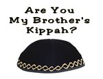 Are You My Brother's kippah