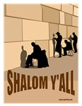 SHALOM Y'ALL AT THE WESTERN WALL