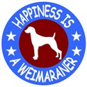 Happiness Is A Weimaraner