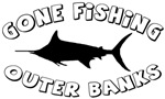 Gone Fishing - Outer Banks