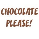 Chocolate Please