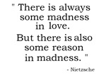 There is always some madness...
