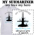 My Submariner: My Love My Hero T-Shirts and Gifts