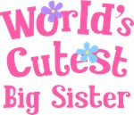 Worlds Cutest Big sister Gifts and T-shirts