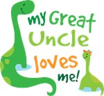 My Great Uncle Loves Me Dino T Shirts for K