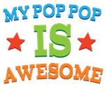 My PopPop Is Awesome T-shirts & Gifts