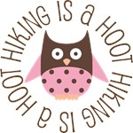 HIKING IS A HOOT OWL TEES AND GIFTS