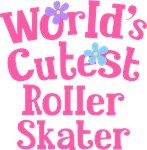 Worlds Cutest Roller Skater Gifts and Tshirts