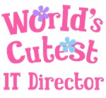 Worlds Cutest IT Director Gifts and Tshirts