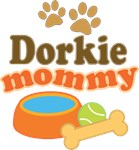 Dorkie Mom T-shirts and Gifts