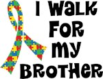 Autism I Walk For My Brother T-shirts