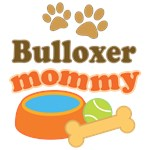 Bulloxer Mom T-shirts and Gifts