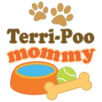 Terri-poo Mom T-shirts and Gifts