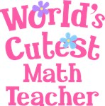 Worlds Cutest Math Teacher Tshirts