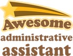 Awesome Administrative Assistant T-shirts