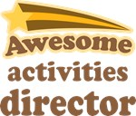 Awesome Activities Director T-shirts