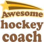 Awesome Hockey Coach T-shirts